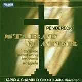 Krzysztof Penderecki: L'Oeuvre complète des pièces sacrées pour choeurs - Complete Sacred Works for Chorus a cappella