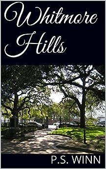 Whitmore Hills by [Winn, P.S.]