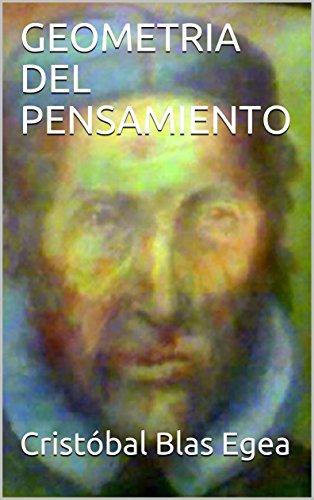GEOMETRIA DEL PENSAMIENTO por Cristóbal Blas Egea