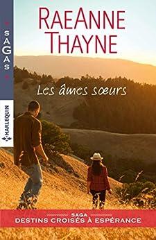 Les âmes soeurs (Destins croisés à Espérance t. 1) par [Thayne, RaeAnne]