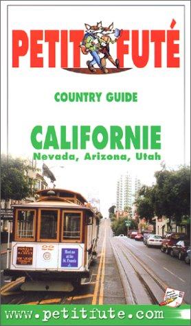 Californie Nevada Arizona Utah par Le Petit Futé