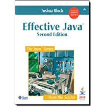 Effective Java (2nd Edition) 2nd by Bloch, Joshua (2008) Paperback