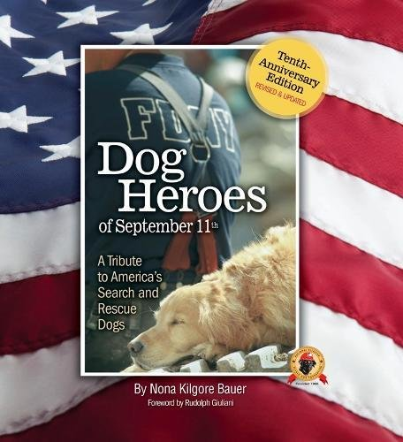 ber 11th: A Tribute to America's Search and Rescue Dogs ()