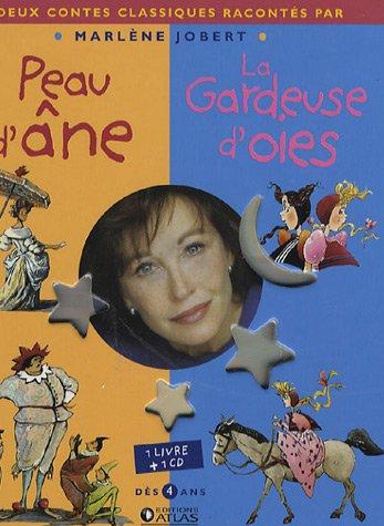Peau d'âne ; Les Gardeuses d'oies (1CD audio) par Marlene Jobert