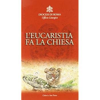 L'eucaristia Fa La Chiesa