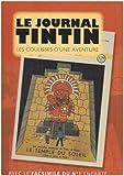 Le journal Tintin : Les coulisses d'une aventure...