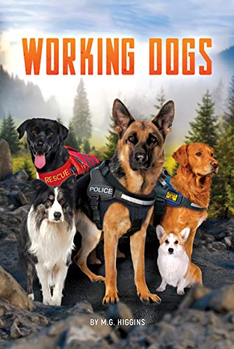 Working Dogs (White Lightning Nonfiction) (English Edition)