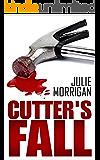 Cutter's Fall (The Cutter Trilogy Book 3)