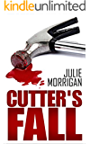 Cutter's Fall (The Cutter Trilogy Book 3) (English Edition)