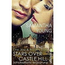 Stars Over Castle Hill - Schicksalhafte Begegnung: Eine Joss und Braden Story (Edinburgh Love Stories)