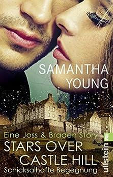 Stars Over Castle Hill - Schicksalhafte Begegnung: Eine Joss und Braden Story (Edinburgh Love Stories) von [Young, Samantha]