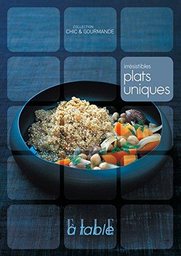 Irrésistibles plats uniques por Elle à table