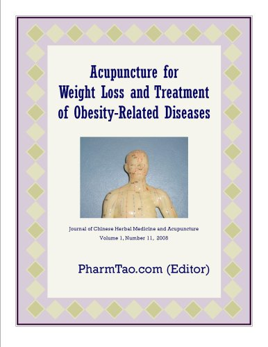 Acupuncture for Weight Loss and Treatment of Obesity-Related Diseases: An Overview (Chinese Medicine Series Book 1)