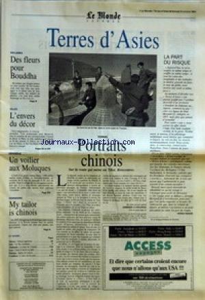 MONDE VOYAGES (LE) du 08/10/1994 - TERRES D'ASIES - DES FLEURS POUR BOUDDHA - L'ENVERS DU DECOR - UN VOILIER AUX MOLUQUES - MY TAILOR IS CHINOIS - PORTRAITS CHINOIS - LA PART DU RISQUE PAR PATRICK FRANCES.