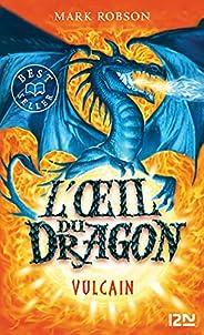 L'œil du dragon - tome 01 : Vul