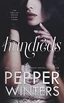 Hundreds (Dollar Book 3) by [Winters, Pepper]