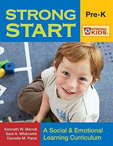 Strong Start-PreK: A Social & Emotional Learning Curriculum (Strong Kids) by Kenneth Merrell Ph.D. (2008-11-06)