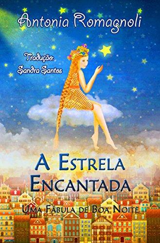 a-estrela-encantada-uma-fabula-de-boa-noite-portuguese-edition