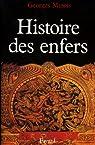 Histoire des enfers (Nouvelles Etudes Historiques) par Minois
