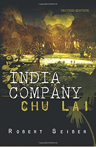 India Company: Chu Lai - Second Edition by Robert Seiber (2014-09-02)