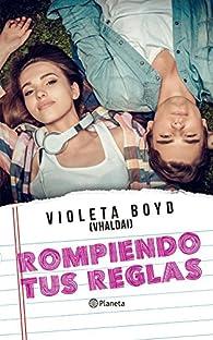 Rompiendo tus reglas par Violeta Boyd