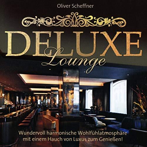 Deluxe Lounge: Wundervoll harmonische Wohlfühlatmosphäre mit einem Hauch von Luxus zum Genießen!