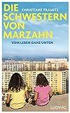 Die Schwestern von Marzahn: Vom Leben ganz unten