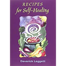Recipes for Self-healing by Daverick Leggett (1999)