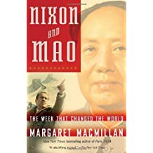 Nixon and Mao: The Week That Changed the World by Margaret MacMillan (2008-03-11)
