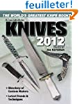 Knives 2012: The World's Greatest Kni...
