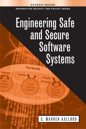Engineering Safe and Secure Software Systems (Artech House Information Security and Privacy) por C. Warren Axelrod