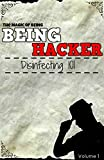 The Magic Of Being Hacker - Disinfecting 101