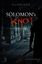 Solomon's Knot: The Middletown Records Vol. 1 (English Edition)