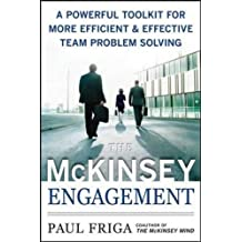 The McKinsey Engagement (Management & Leadership)