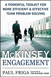 The McKinsey Engagement (Management & Leadership)