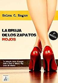 La bruja de los zapatos rojos par  Helen C. Rogue