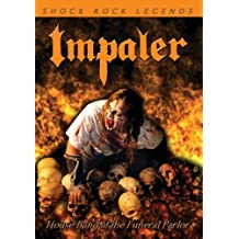 Impaler - House Band At The Funeral Parlor