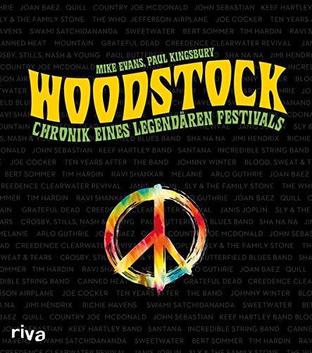 Woodstock: Chronik eines legendären Festivals