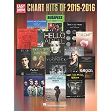 Chart Hits of 2015-2016: Easy Guitar With Notes & Tab