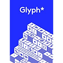 Glyph*: A visual exploration of punctuation marks and other typographic symbols