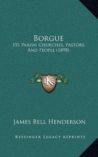 Borgue: Its Parish Churches, Pastors, and People (1898)