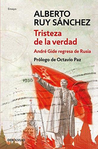 Tristeza de la verdad: André Gide regresa de Rusia