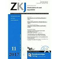 ZKJ - Zeitschrift für Kindschaftsrecht und Jugendhilfe