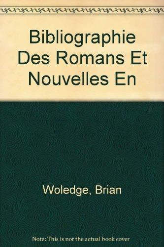 Bibliographie des romans et nouvelles en prose française antérieurs à 1500 (Publications romanes et françaises) par Brian Woledge