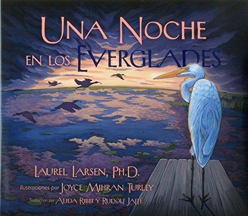 Una Noche en los Everglades (Long Term Ecological Research) por Laurel Larsen