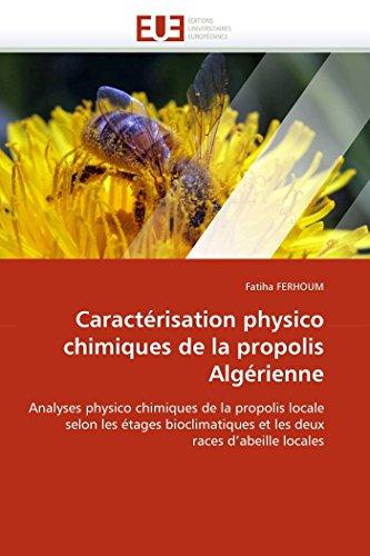 Caractérisation physico chimiques de la propolis algérienne par Fatiha FERHOUM