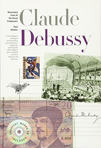 New Illustrated Lives of Great Composers: Debussy