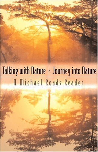 Talking with Nature and Journey into Nature: A Michael Roads Reader (English Edition)
