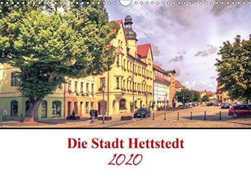 Die Stadt Hettstedt (Wandkalender 2020 DIN A3 quer)