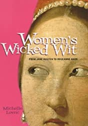 Women's Wicked Wit: From Jane Austen to Roseanne Barr